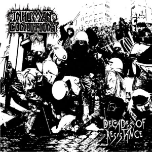 "Inhuman Conditions (CD) ""Decades Of Resistance"""