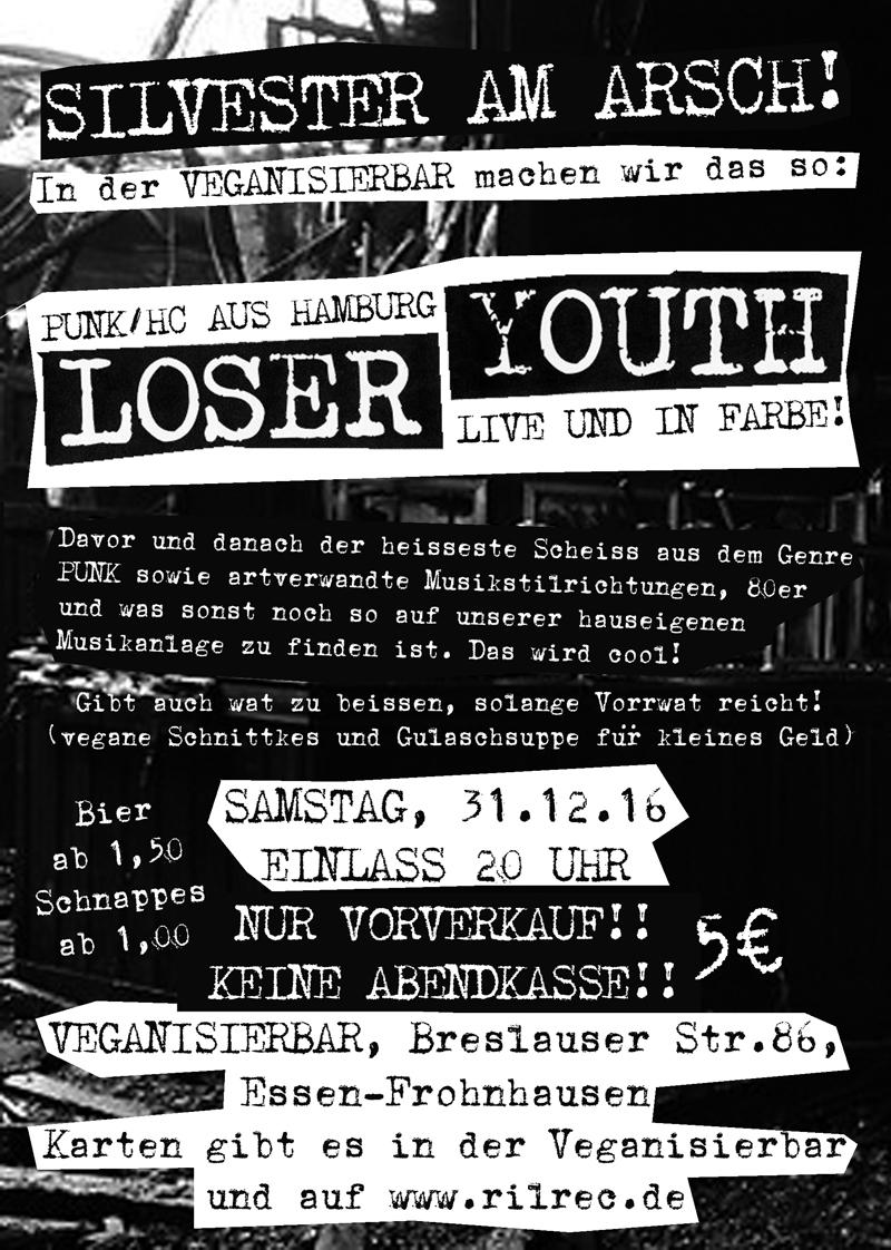 31.12.16: Loser Youth in der Veganisierbar. Karten gibts nur im VVK. Oi!