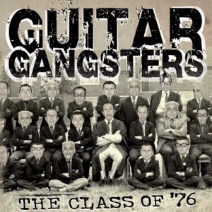 "Guitar Gangters (CD) ""The Class Of '76"""