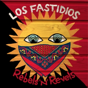 "Los Fastidios (LP) ""Rebels 'N' Revels"""