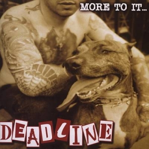 "Deadline (CD) ""More to it than meets your eye"""