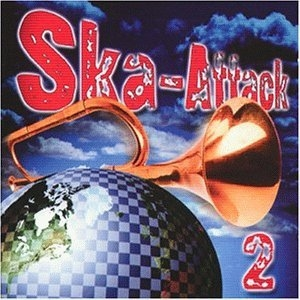 "Various Artists (CD) ""Ska Attack 2"""