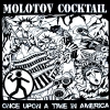 "Molotov Cocktail (LP) ""Once upon a time in America"""