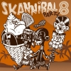"Various Artists (CD) ""Skannibal Party Vol. 8"""