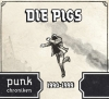 "Die Pigs (CD) ""Punk Chroniken 1990-1999"""