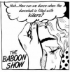 "The Baboon Show (7'') ""Huh... How can we dance when the dancehall is filled with killers?"""
