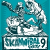"Various Artists (CD) ""Skannibal Party Vol. 9"""