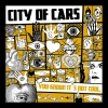 "City Of Cars (LP+MP3) ""You know it´s not cool"""