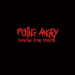 "F*cking Angry ""Dancing in..."