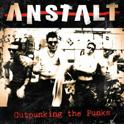 Anstalt - Outpunking the...